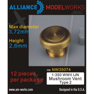 [NW35074] 1:350 WWII IJN Mushroom Vent Type 2 (D3.72mm-H2.6mm)(12 Machined Vents)